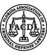 Florida association of criminal defence lawyers